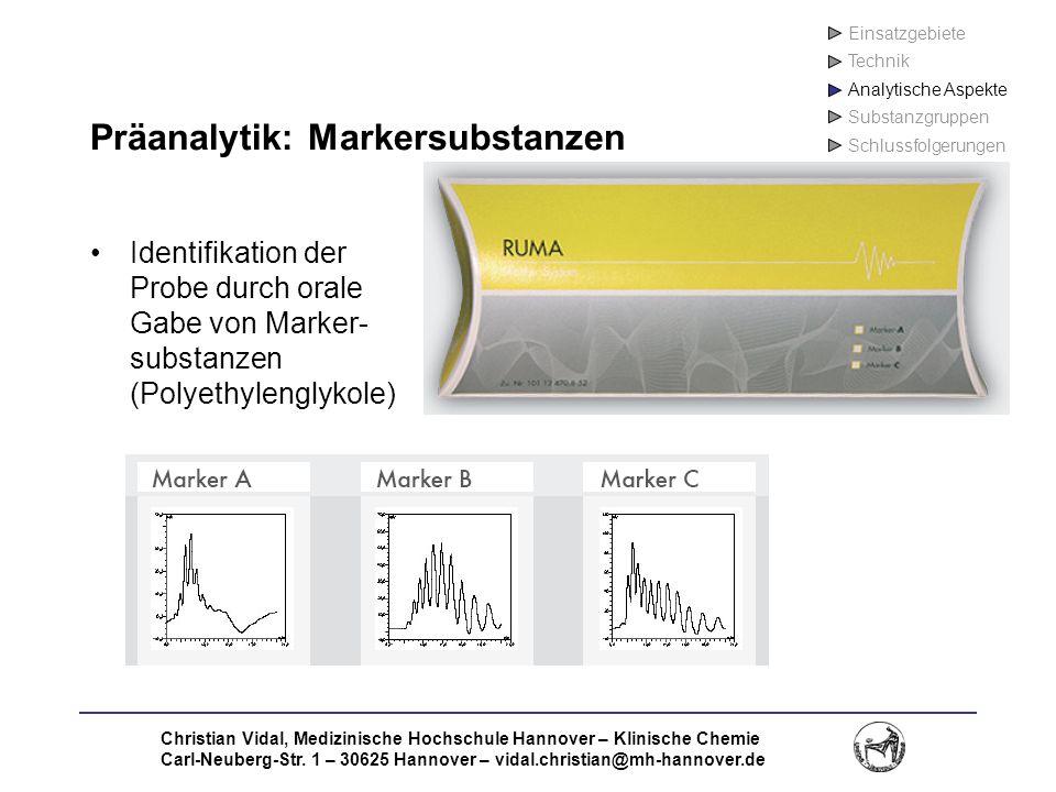 Christian Vidal, Medizinische Hochschule Hannover – Klinische Chemie Carl-Neuberg-Str. 1 – 30625 Hannover – vidal.christian@mh-hannover.de Präanalytik