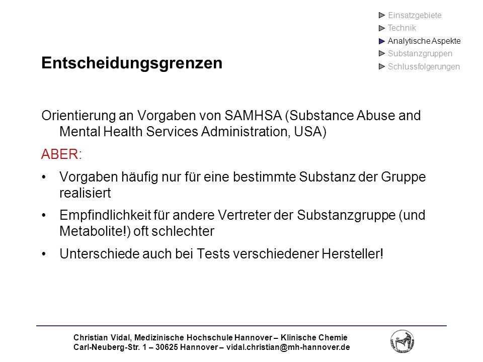 Christian Vidal, Medizinische Hochschule Hannover – Klinische Chemie Carl-Neuberg-Str. 1 – 30625 Hannover – vidal.christian@mh-hannover.de Entscheidun