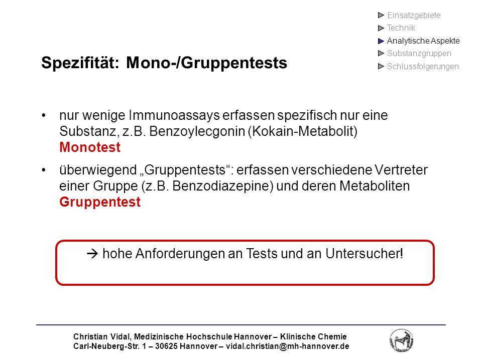 Christian Vidal, Medizinische Hochschule Hannover – Klinische Chemie Carl-Neuberg-Str. 1 – 30625 Hannover – vidal.christian@mh-hannover.de Spezifität: