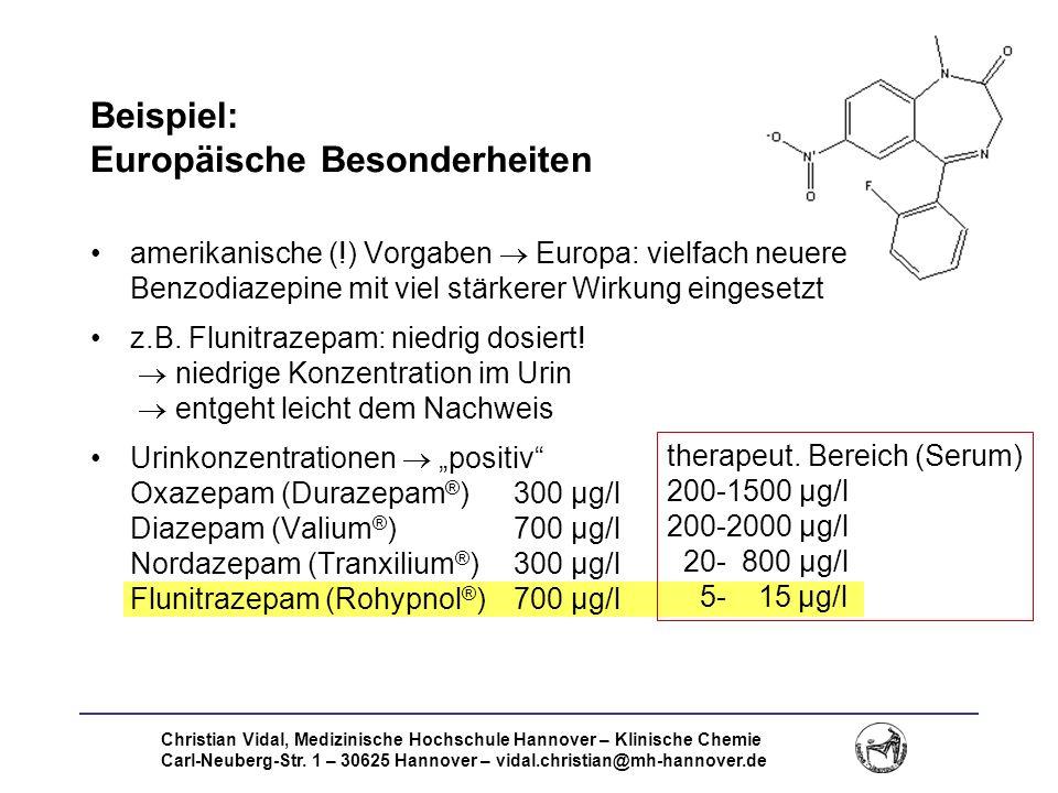 Christian Vidal, Medizinische Hochschule Hannover – Klinische Chemie Carl-Neuberg-Str. 1 – 30625 Hannover – vidal.christian@mh-hannover.de Beispiel: E