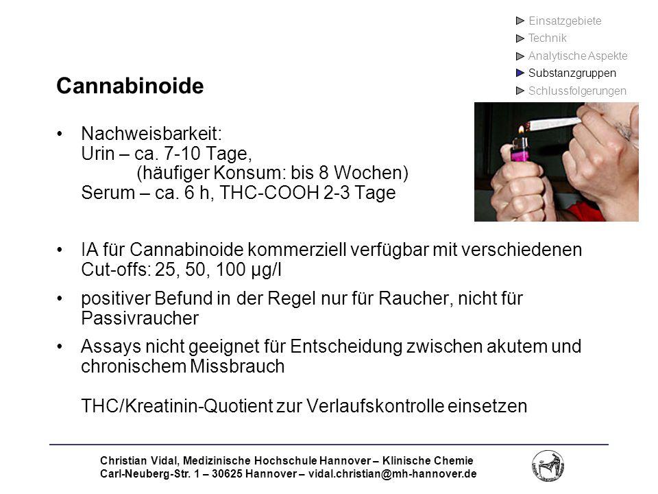 Christian Vidal, Medizinische Hochschule Hannover – Klinische Chemie Carl-Neuberg-Str. 1 – 30625 Hannover – vidal.christian@mh-hannover.de Cannabinoid