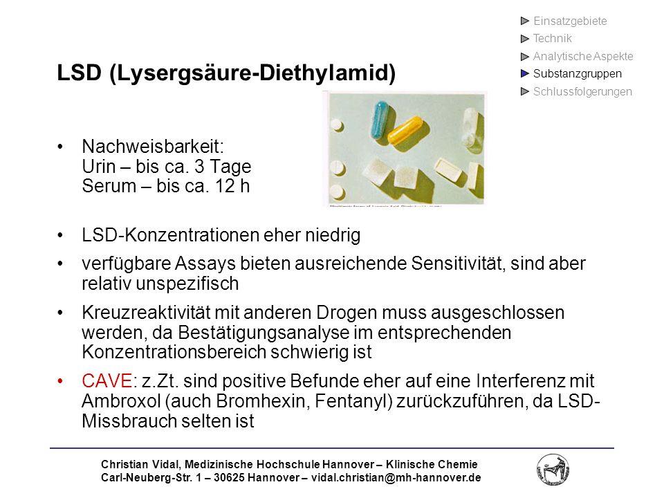 Christian Vidal, Medizinische Hochschule Hannover – Klinische Chemie Carl-Neuberg-Str. 1 – 30625 Hannover – vidal.christian@mh-hannover.de LSD (Lyserg