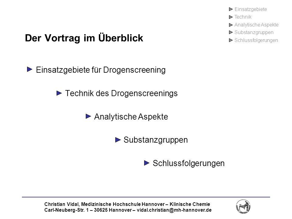 Christian Vidal, Medizinische Hochschule Hannover – Klinische Chemie Carl-Neuberg-Str. 1 – 30625 Hannover – vidal.christian@mh-hannover.de Der Vortrag