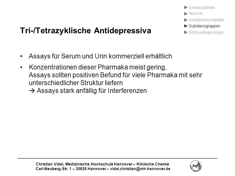 Christian Vidal, Medizinische Hochschule Hannover – Klinische Chemie Carl-Neuberg-Str. 1 – 30625 Hannover – vidal.christian@mh-hannover.de Tri-/Tetraz