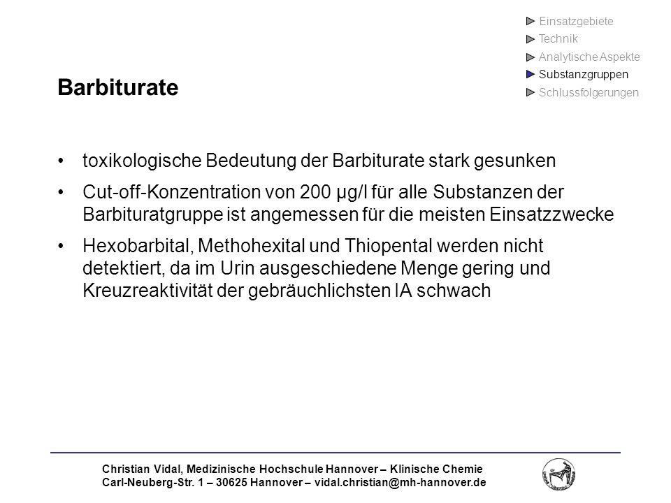 Christian Vidal, Medizinische Hochschule Hannover – Klinische Chemie Carl-Neuberg-Str. 1 – 30625 Hannover – vidal.christian@mh-hannover.de Barbiturate