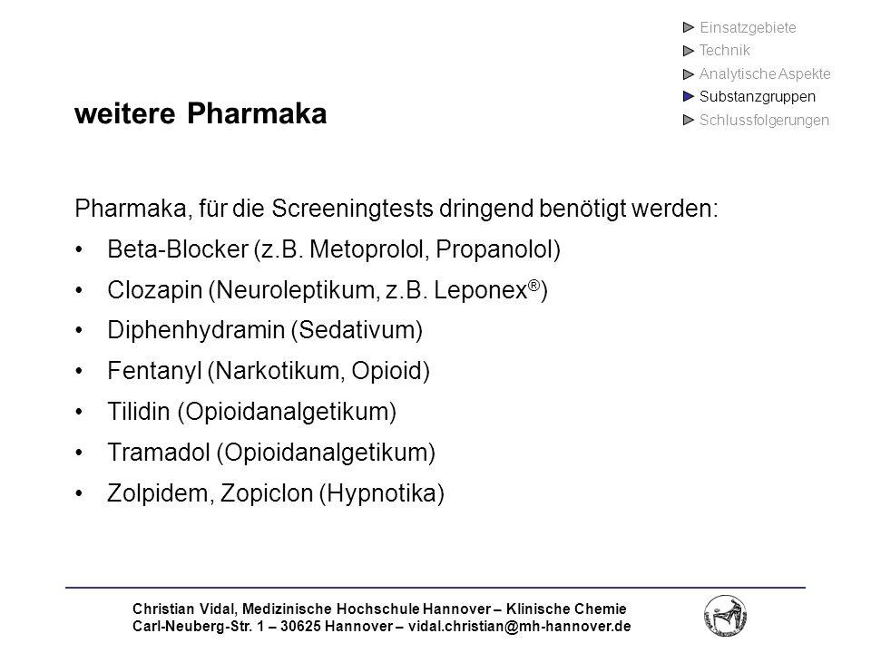 Christian Vidal, Medizinische Hochschule Hannover – Klinische Chemie Carl-Neuberg-Str. 1 – 30625 Hannover – vidal.christian@mh-hannover.de weitere Pha