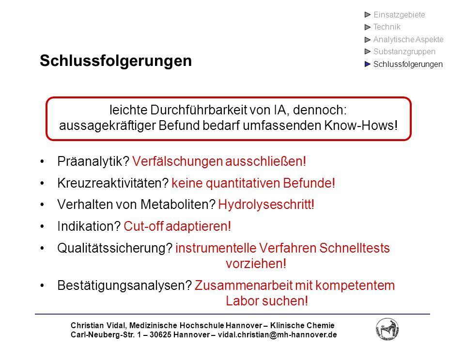 Christian Vidal, Medizinische Hochschule Hannover – Klinische Chemie Carl-Neuberg-Str. 1 – 30625 Hannover – vidal.christian@mh-hannover.de Schlussfolg