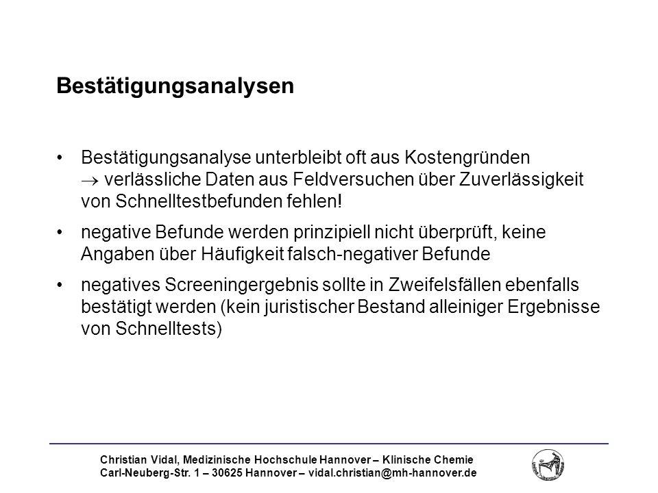 Christian Vidal, Medizinische Hochschule Hannover – Klinische Chemie Carl-Neuberg-Str. 1 – 30625 Hannover – vidal.christian@mh-hannover.de Bestätigung
