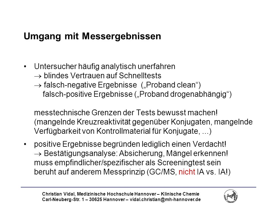 Christian Vidal, Medizinische Hochschule Hannover – Klinische Chemie Carl-Neuberg-Str. 1 – 30625 Hannover – vidal.christian@mh-hannover.de Umgang mit