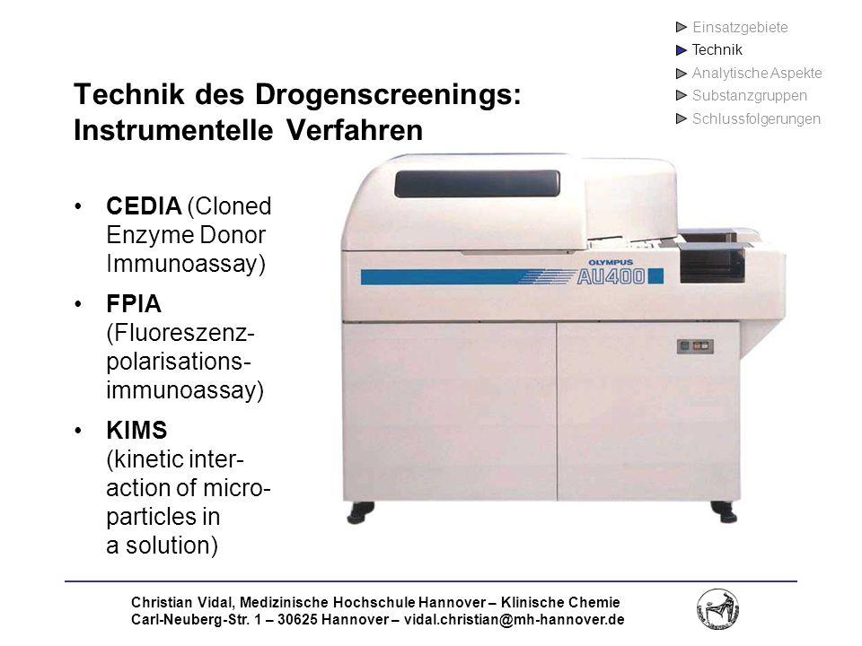 Christian Vidal, Medizinische Hochschule Hannover – Klinische Chemie Carl-Neuberg-Str. 1 – 30625 Hannover – vidal.christian@mh-hannover.de Technik des