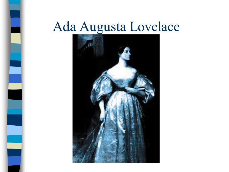 Ada Byron King, Countess of Lovelace(1815-1852) n 10.
