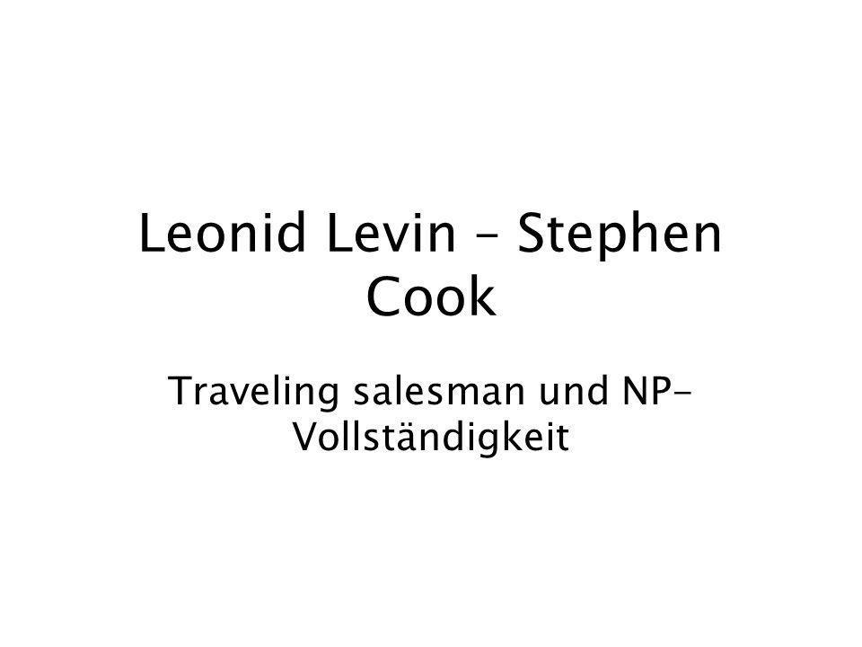 Leonid Levin – Stephen Cook Traveling salesman und NP- Vollständigkeit