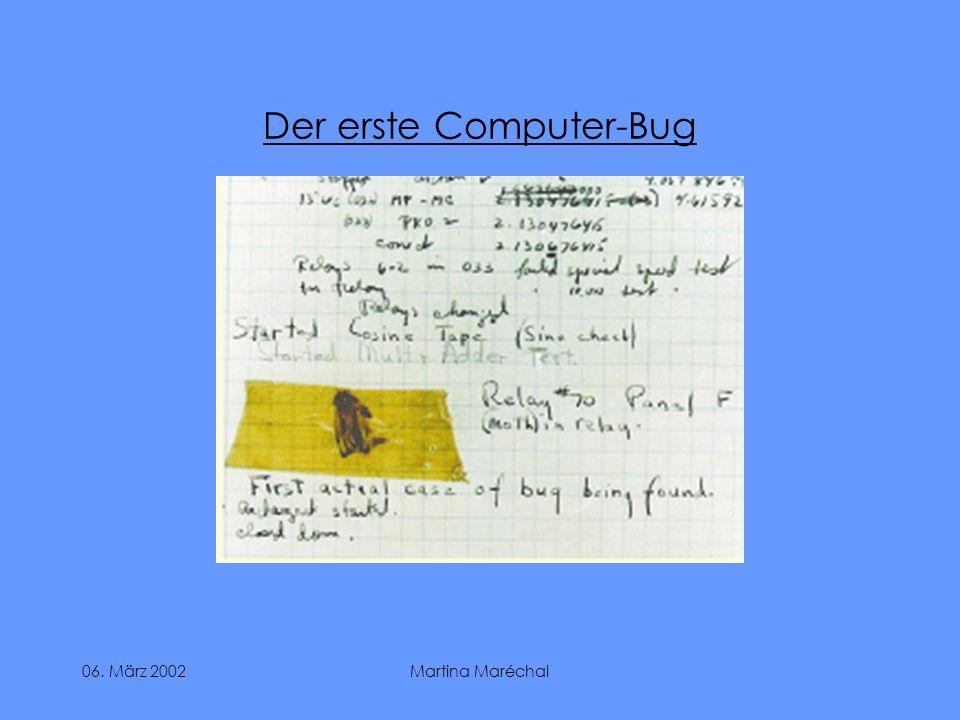 06. März 2002Martina Maréchal Der erste Computer-Bug