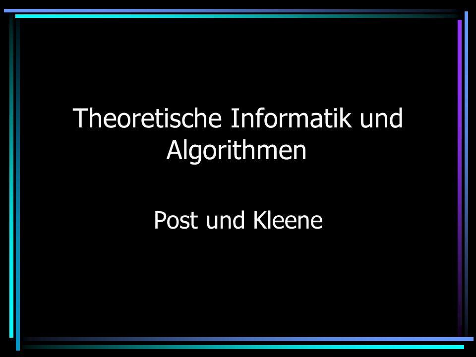 Wissenschaftliche Tätigkeit (Kleene) Die bekanntesten Theorien: Reguläre Ausdrücke Definition des Algorithmusbegriffs, Algorithmentheorie Berechenbarkeit Entscheidbarkeit