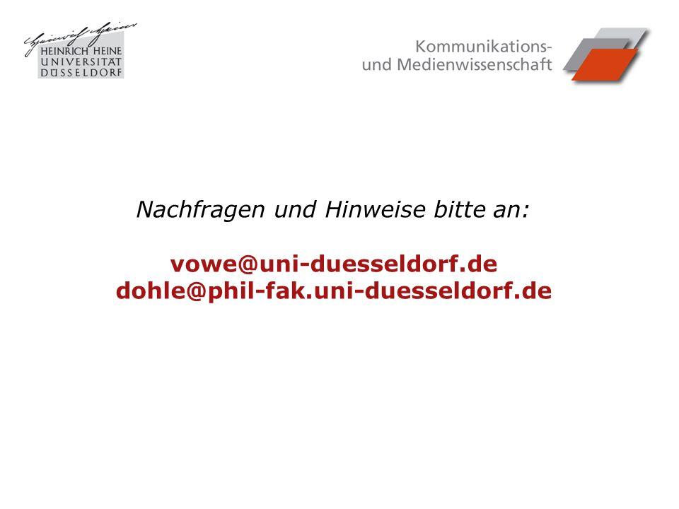 Nachfragen und Hinweise bitte an: vowe@uni-duesseldorf.de dohle@phil-fak.uni-duesseldorf.de