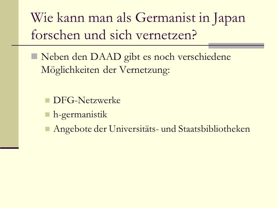 Wie kann man als Germanist in Japan forschen und sich vernetzen.