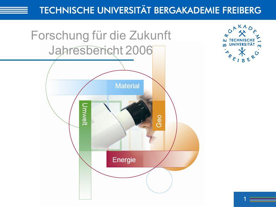 1 Energie Geo Material Umwelt Forschung für die Zukunft Jahresbericht 2006