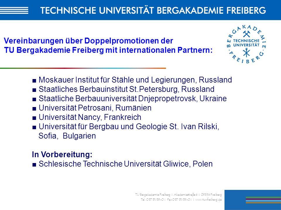 36 TU Bergakademie Freiberg I Akademiestraße 6 I 09596 Freiberg Tel. 0 37 31/39-0 I Fax 0 37 31/39-0 I I www.tu-freiberg.de Vereinbarungen über Doppel