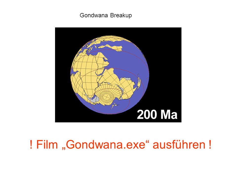 ! Film Gondwana.exe ausführen ! Gondwana Breakup