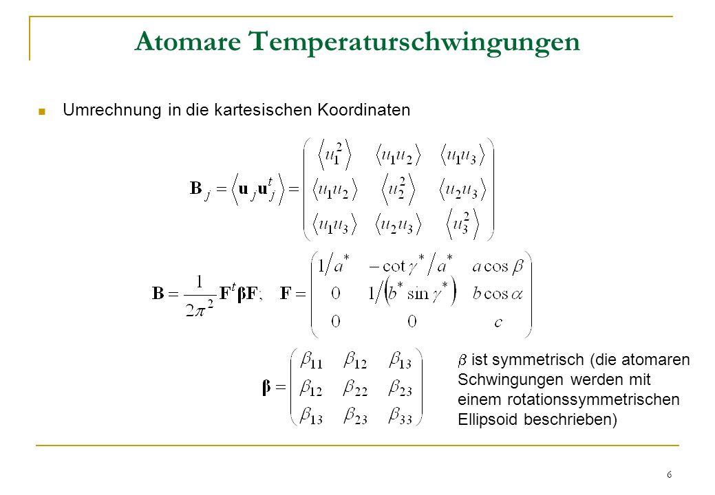 7 Kristallsymmetriebedingungen Bei der niedrigsten Kristallsymmetrie gibt es sechs anisotrope Temperaturfaktoren pro Atom (symmetrische Matrix 3 3) Das Voigt-Prinzip die B-Matrix für jedes Atom (im Kartesischen Achsensystem) muss angesichts den Symmetrieoperationen der jeweiligen Punktgruppe invariant sein Beispiel – Drehachse parallel mit z / 4-zählige Drehachse parallel mit z