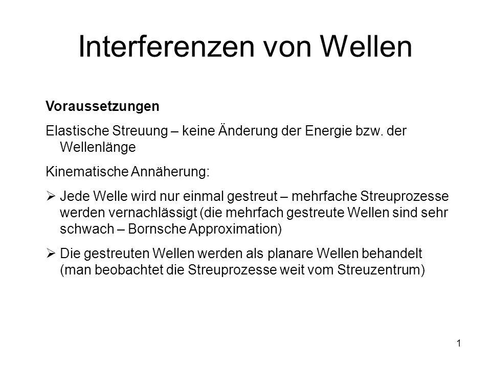 """Pr�sentation """"1 Interferenzen von Wellen Voraussetzungen ..."""