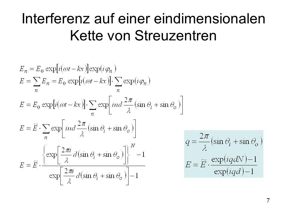 7 Interferenz auf einer eindimensionalen Kette von Streuzentren