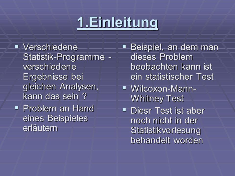 1.Einleitung Verschiedene Statistik-Programme - verschiedene Ergebnisse bei gleichen Analysen, kann das sein .