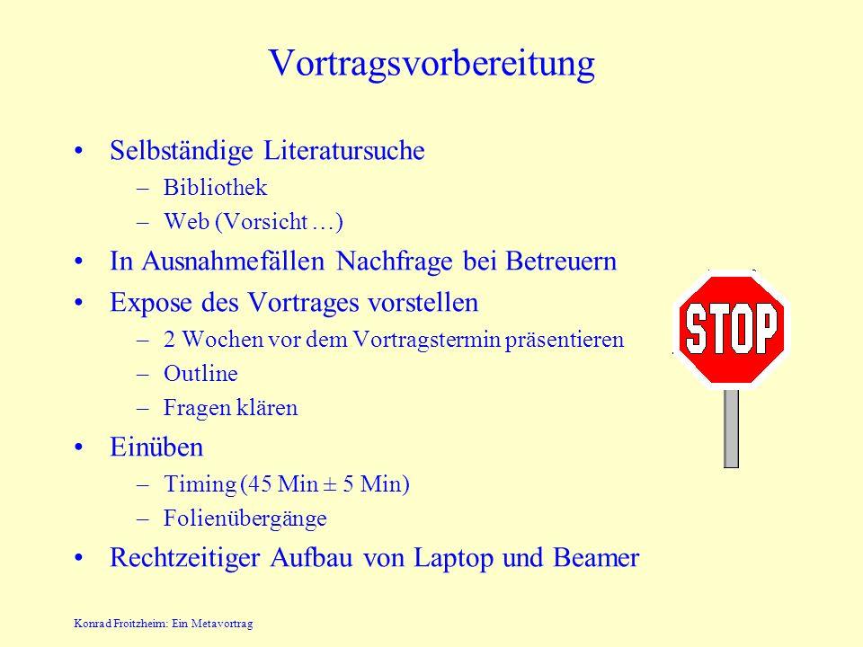 Konrad Froitzheim: Ein Metavortrag Vorträge (5) Ein MIMA-Emulator (5.7.) Hardware - MIMA (12.7.) –FPGA Spartan-3 Development Kit –VHDL