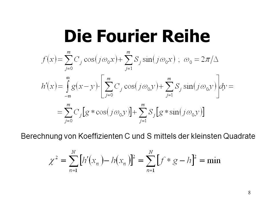 8 Die Fourier Reihe Berechnung von Koeffizienten C und S mittels der kleinsten Quadrate