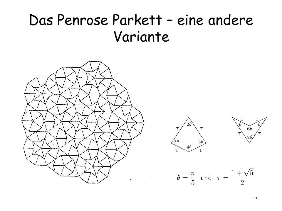 11 Das Penrose Parkett – eine andere Variante