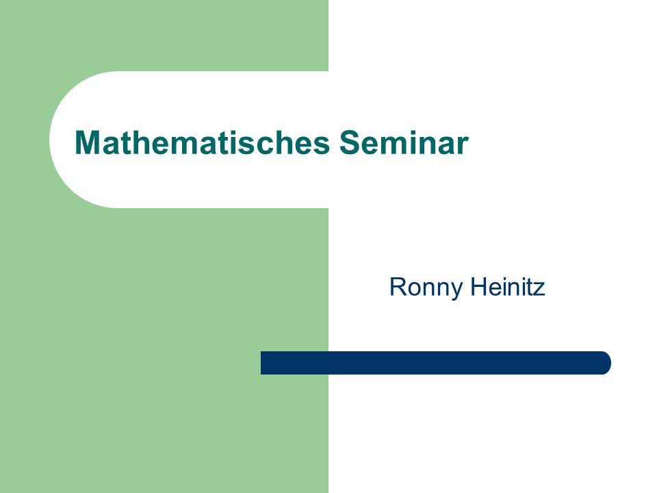Mathematisches Seminar Ronny Heinitz