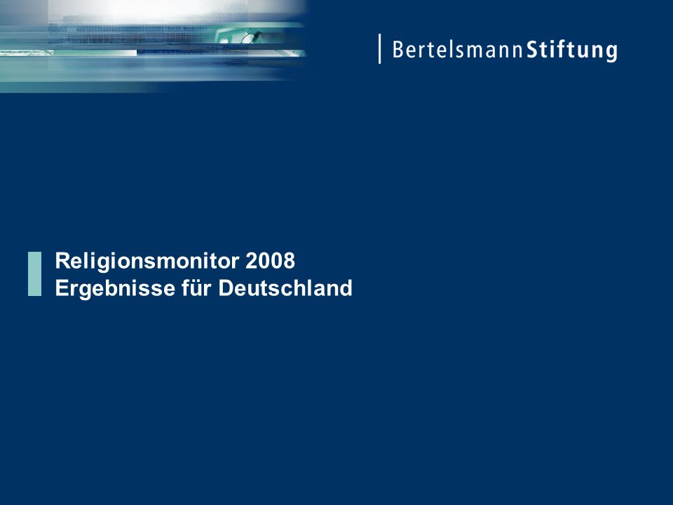 Religionsmonitor 2008 Ergebnisse für Deutschland