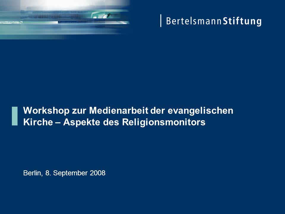 Workshop zur Medienarbeit der evangelischen Kirche – Aspekte des Religionsmonitors Berlin, 8.
