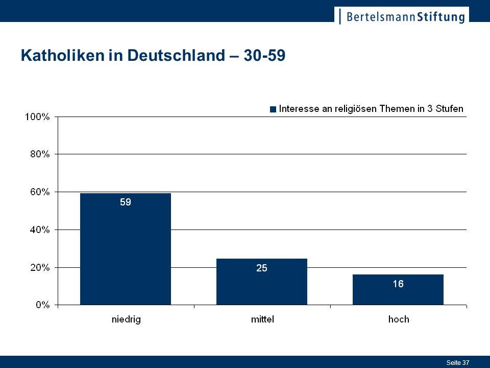 Seite 37 Katholiken in Deutschland – 30-59