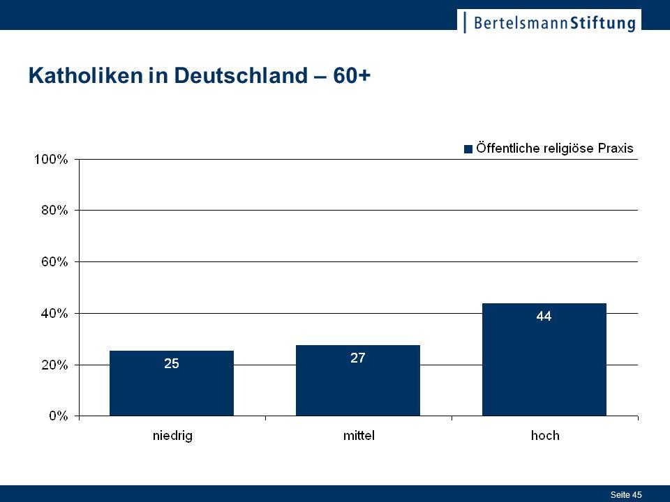 Seite 45 Katholiken in Deutschland – 60+