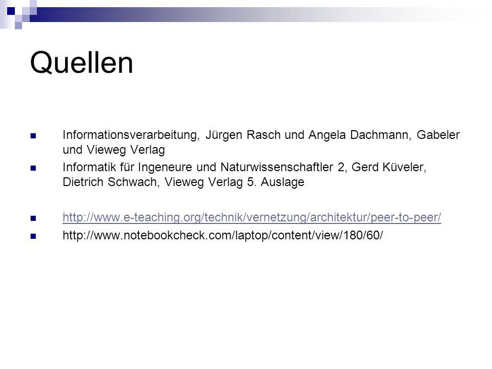 Quellen Informationsverarbeitung, Jürgen Rasch und Angela Dachmann, Gabeler und Vieweg Verlag Informatik für Ingeneure und Naturwissenschaftler 2, Ger