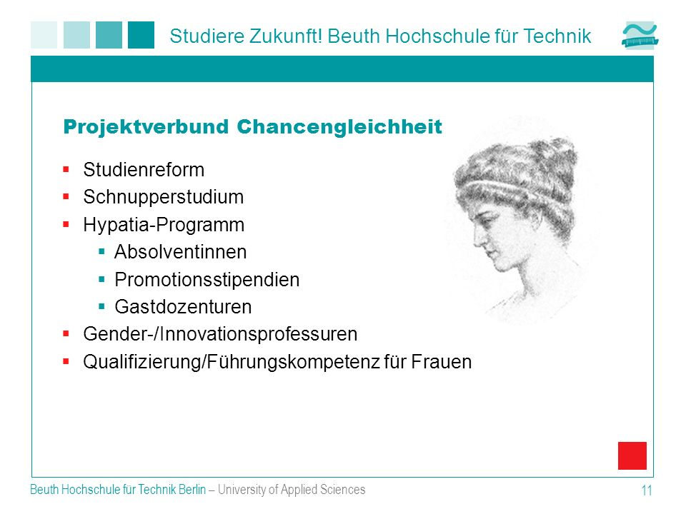 Studiere Zukunft! Beuth Hochschule für Technik Beuth Hochschule für Technik Berlin – University of Applied Sciences 11 Studienreform Schnupperstudium