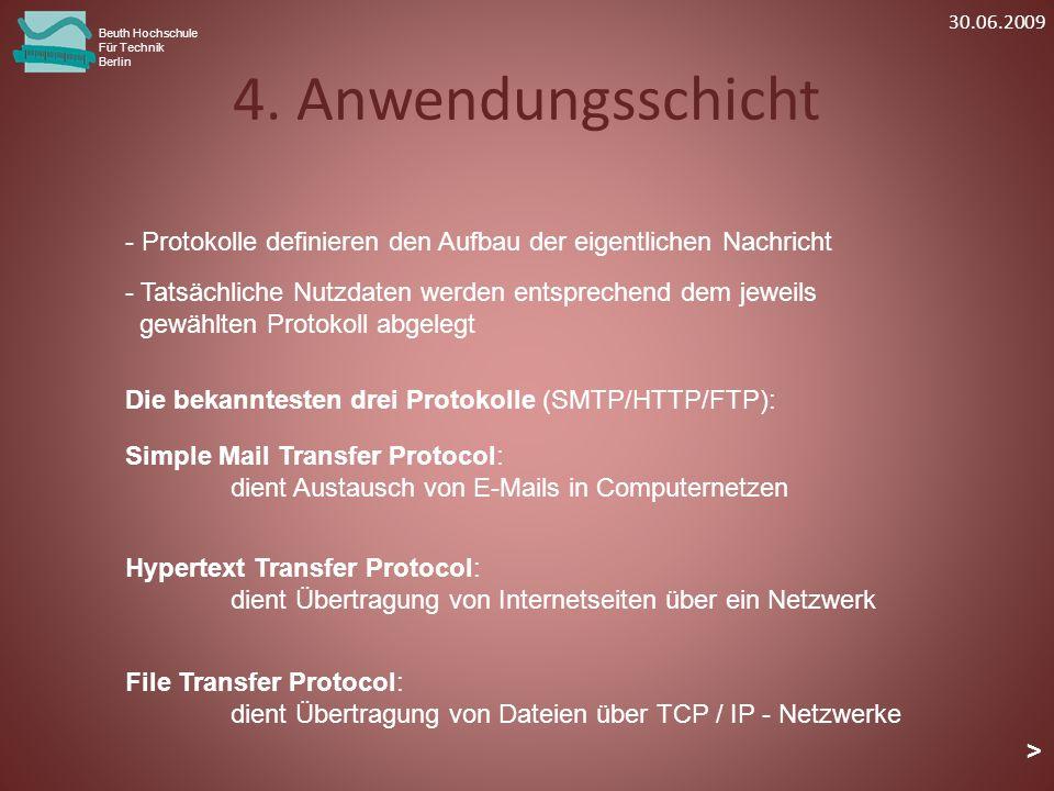 4. Anwendungsschicht Beuth Hochschule Für Technik Berlin - Tatsächliche Nutzdaten werden entsprechend dem jeweils gewählten Protokoll abgelegt Die bek