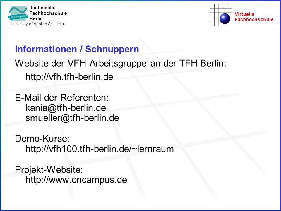 Virtuelle Fachhochschule Technische Fachhochschule Berlin University of Applied Sciences Informationen / Schnuppern Website der VFH-Arbeitsgruppe an d