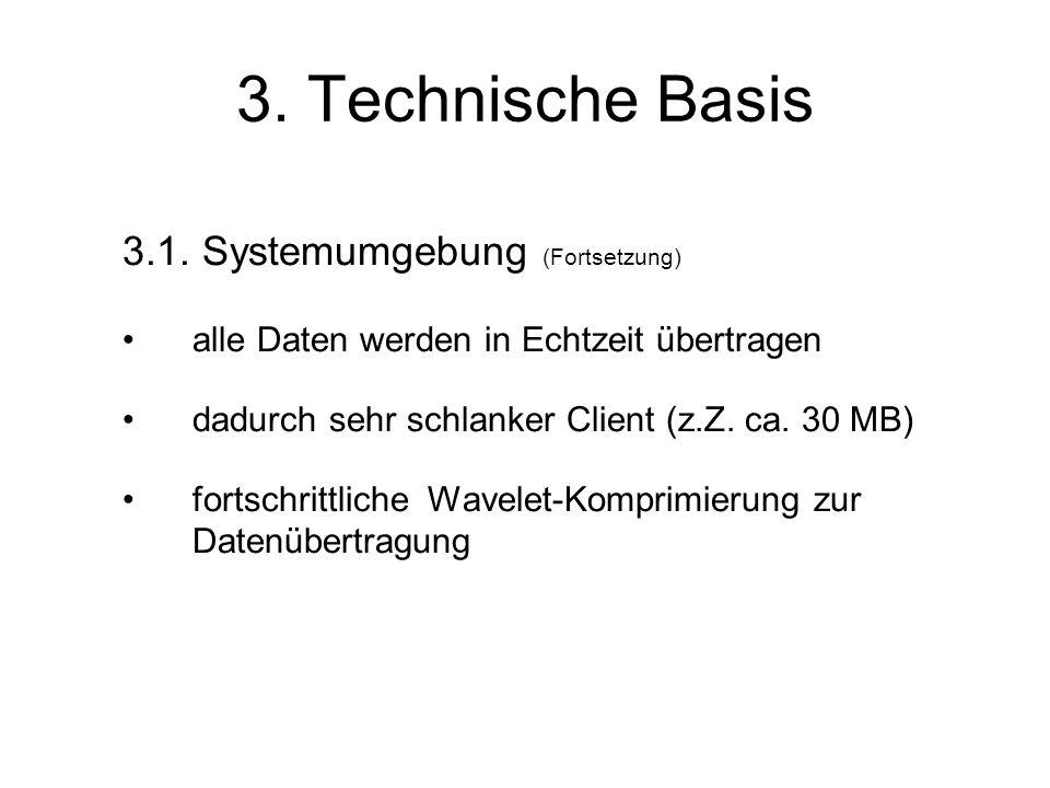 3. Technische Basis 3.1.
