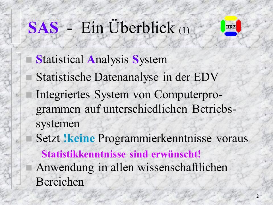 SAS Willkommen zur Veranstaltung des Hochschulrechenzentrums der Universität Essen Diese Seiten stellen die Inhalte der Einführung zum selbständigen N