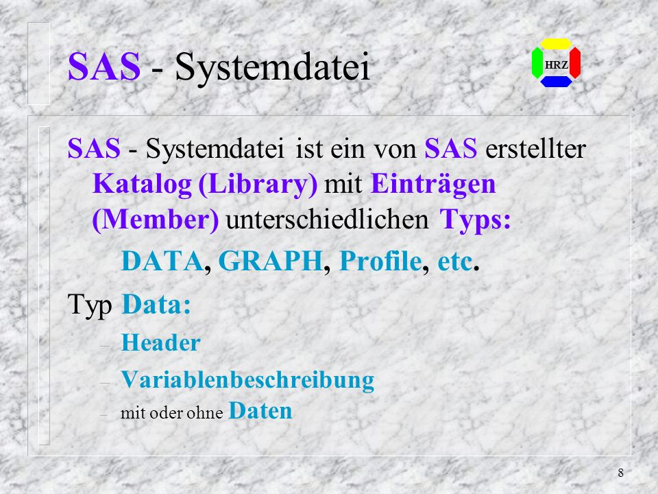 7 SAS - Analyseverfahren (3) Intervallskalen - multivariate Verfahren Beziehungen zwischen abhängigen und un- abhängigen Größen – z.B. Regressionsanal