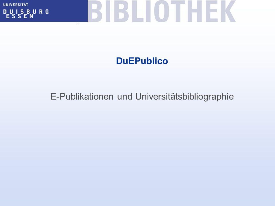 DuEPublico E-Publikationen und Universitätsbibliographie