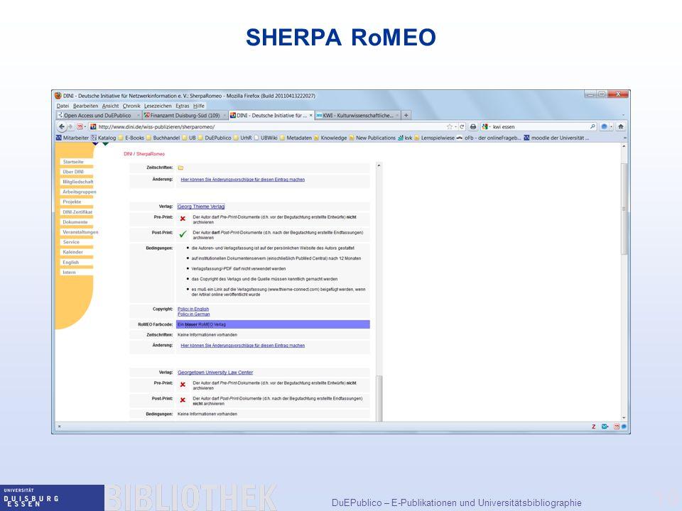 DuEPublico – E-Publikationen und Universitätsbibliographie 10 SHERPA RoMEO