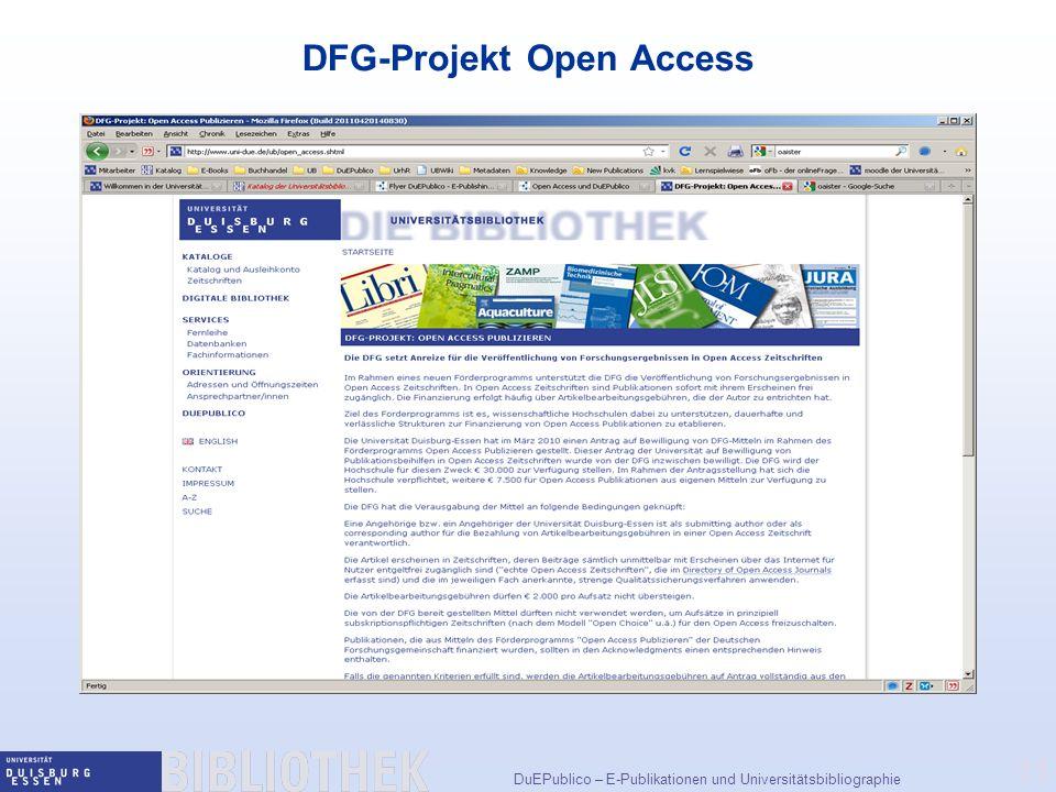 DuEPublico – E-Publikationen und Universitätsbibliographie 11 DFG-Projekt Open Access