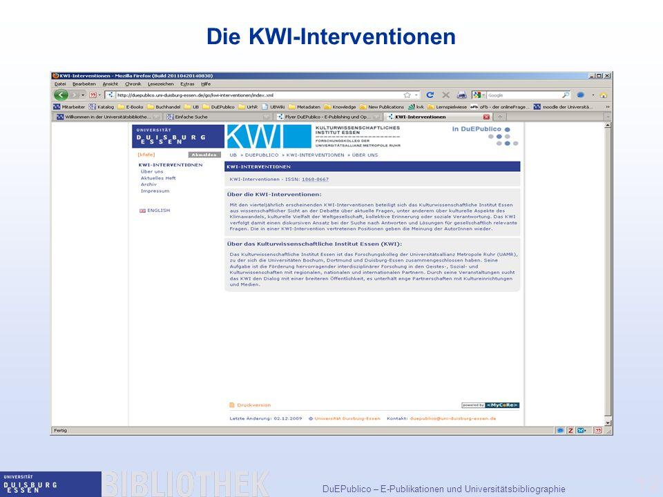 DuEPublico – E-Publikationen und Universitätsbibliographie 12 Die KWI-Interventionen