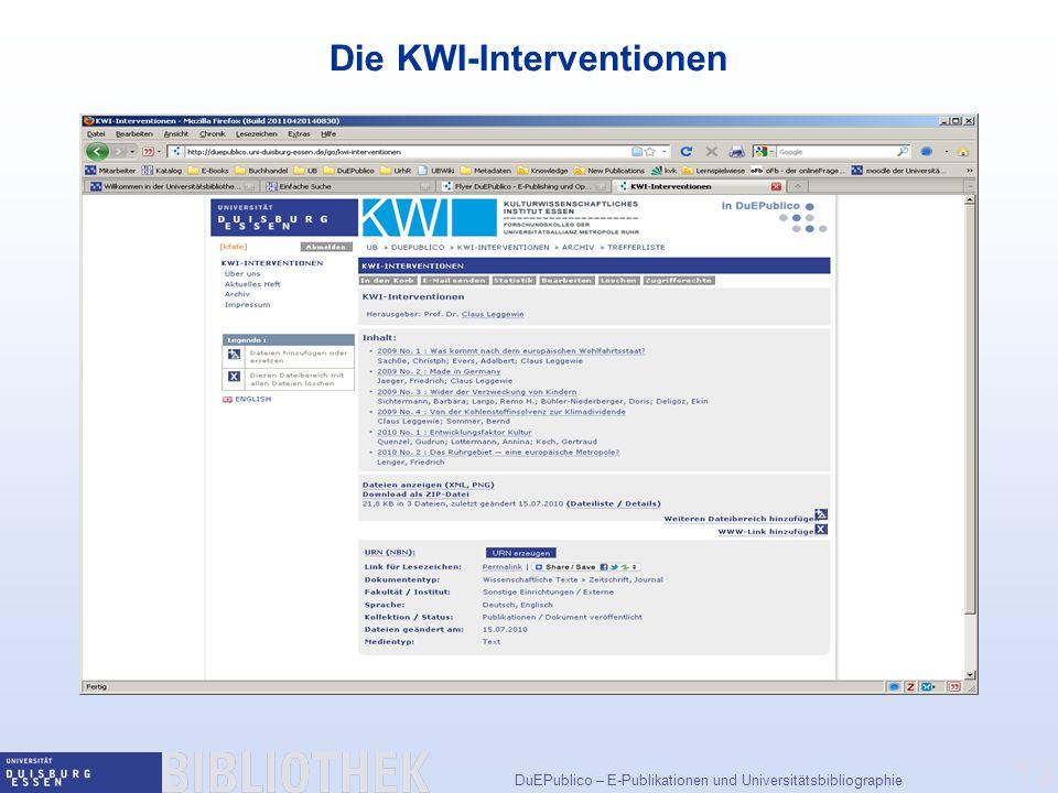DuEPublico – E-Publikationen und Universitätsbibliographie 13 Die KWI-Interventionen