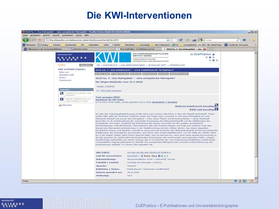 DuEPublico – E-Publikationen und Universitätsbibliographie 14 Die KWI-Interventionen