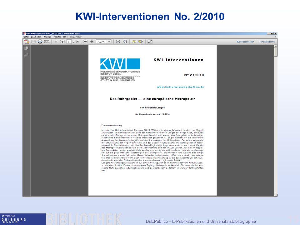 DuEPublico – E-Publikationen und Universitätsbibliographie 15 KWI-Interventionen No. 2/2010