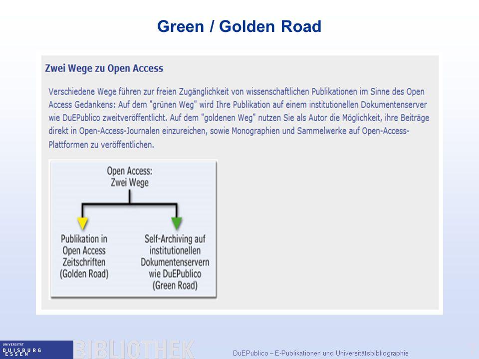 DuEPublico – E-Publikationen und Universitätsbibliographie 7 Green / Golden Road